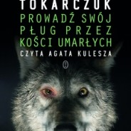 Agata Kulesza czyta Tokarczuk