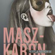 Nowa powieść Patrycji Pustkowiak